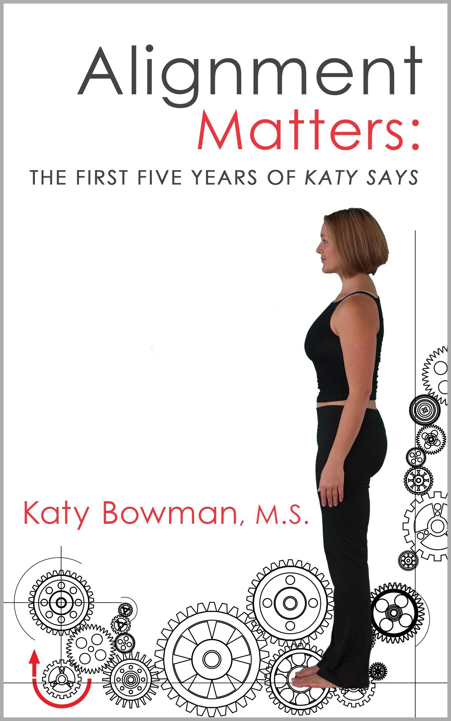 Alignment Matters (Katy Bowman)