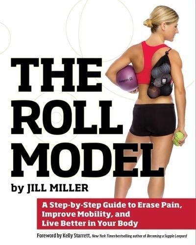 Roll Model Method (Jill Miller)
